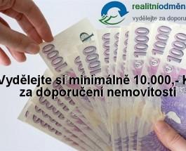 Realitní odměna. Vydělejte si 10.000,- Kč za doporučení nemovitosti.